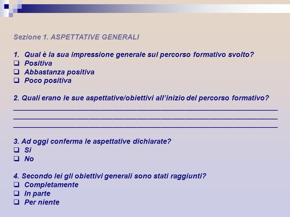 Sezione 1. ASPETTATIVE GENERALI