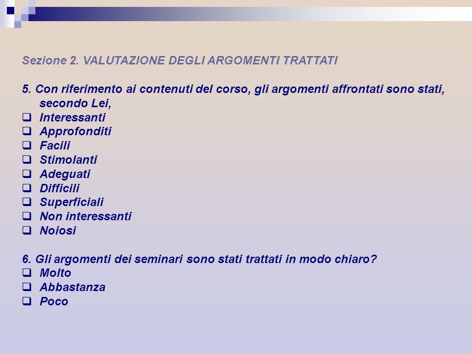 Sezione 2. VALUTAZIONE DEGLI ARGOMENTI TRATTATI