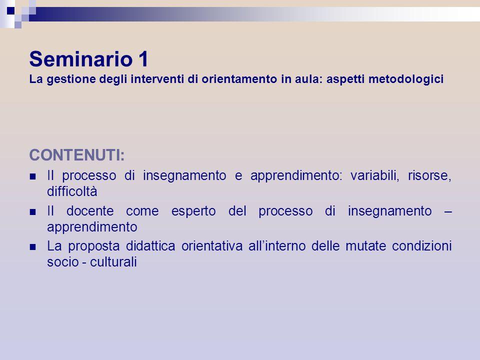 Seminario 1 La gestione degli interventi di orientamento in aula: aspetti metodologici