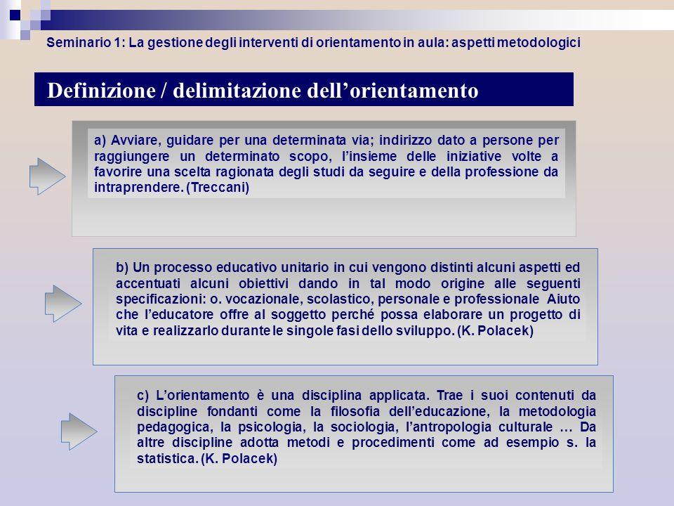 Definizione / delimitazione dell'orientamento