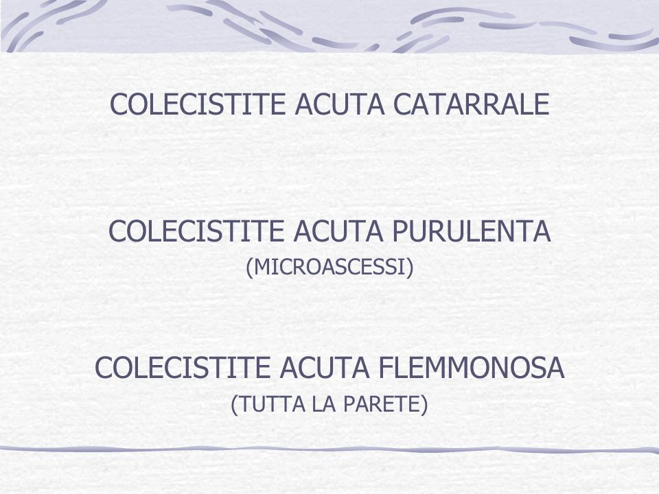COLECISTITE ACUTA CATARRALE
