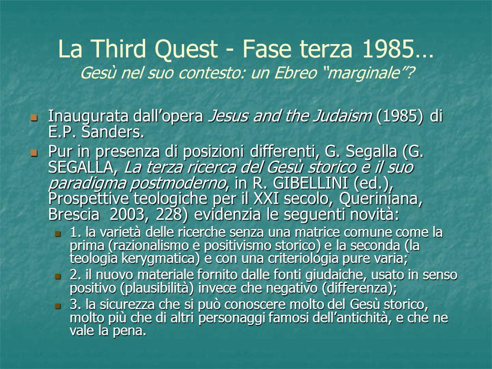 La Third Quest - Fase terza 1985… Gesù nel suo contesto: un Ebreo marginale
