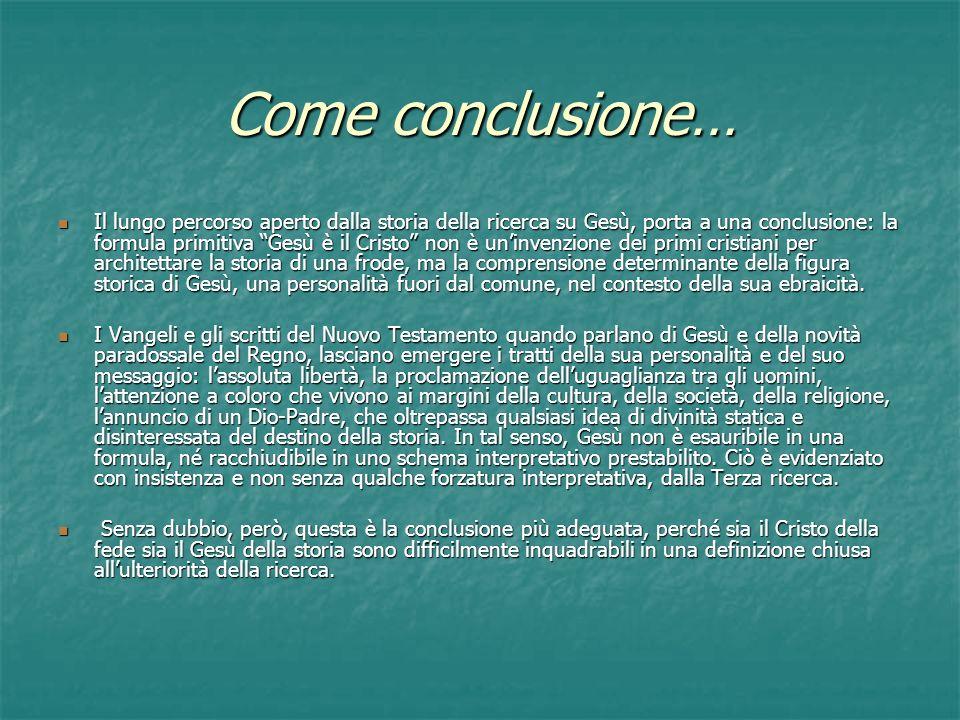 Come conclusione…