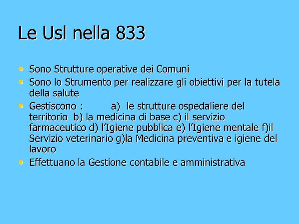 Le Usl nella 833 Sono Strutture operative dei Comuni
