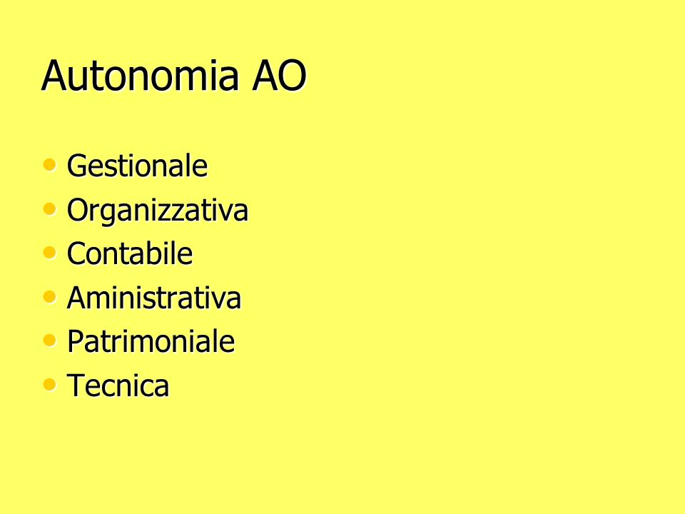 Autonomia AO Gestionale Organizzativa Contabile Aministrativa