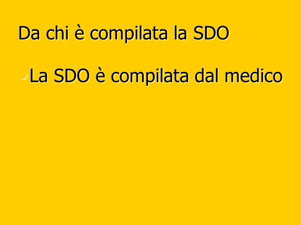 Da chi è compilata la SDO