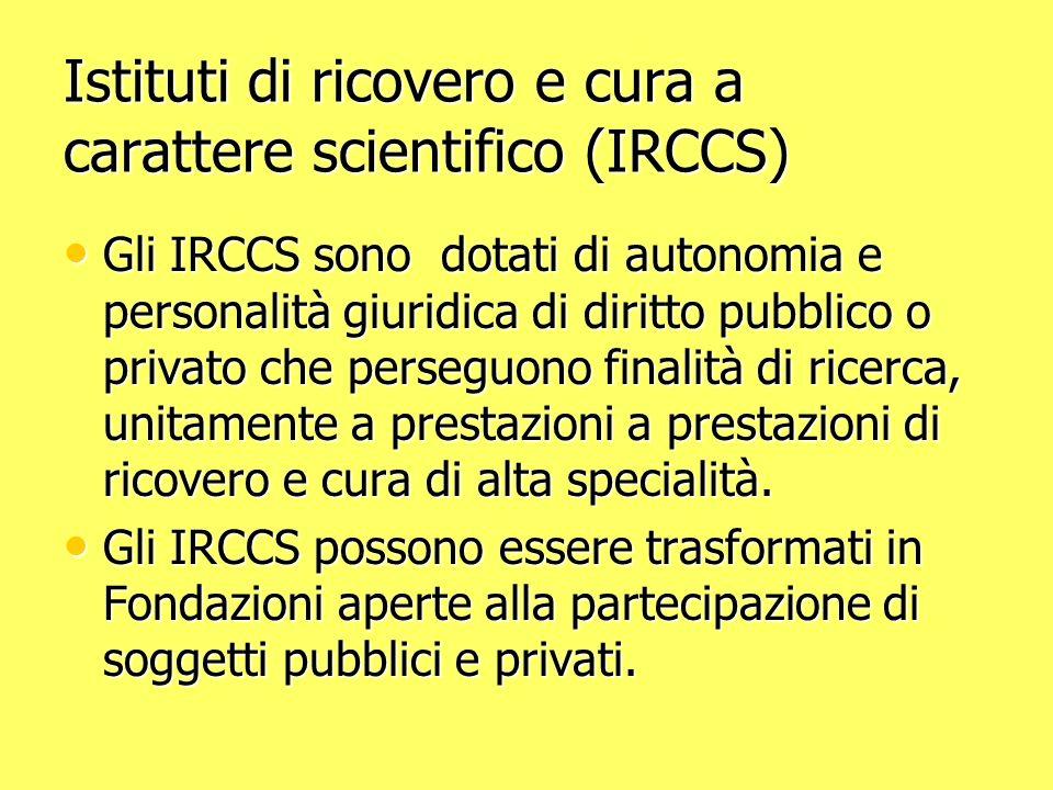 Istituti di ricovero e cura a carattere scientifico (IRCCS)