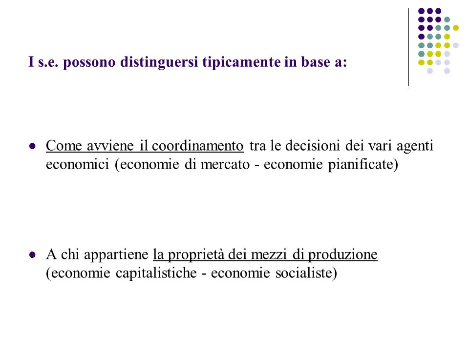I s.e. possono distinguersi tipicamente in base a: