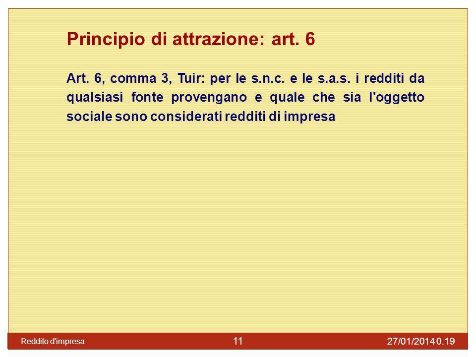 Principio di attrazione: art. 6