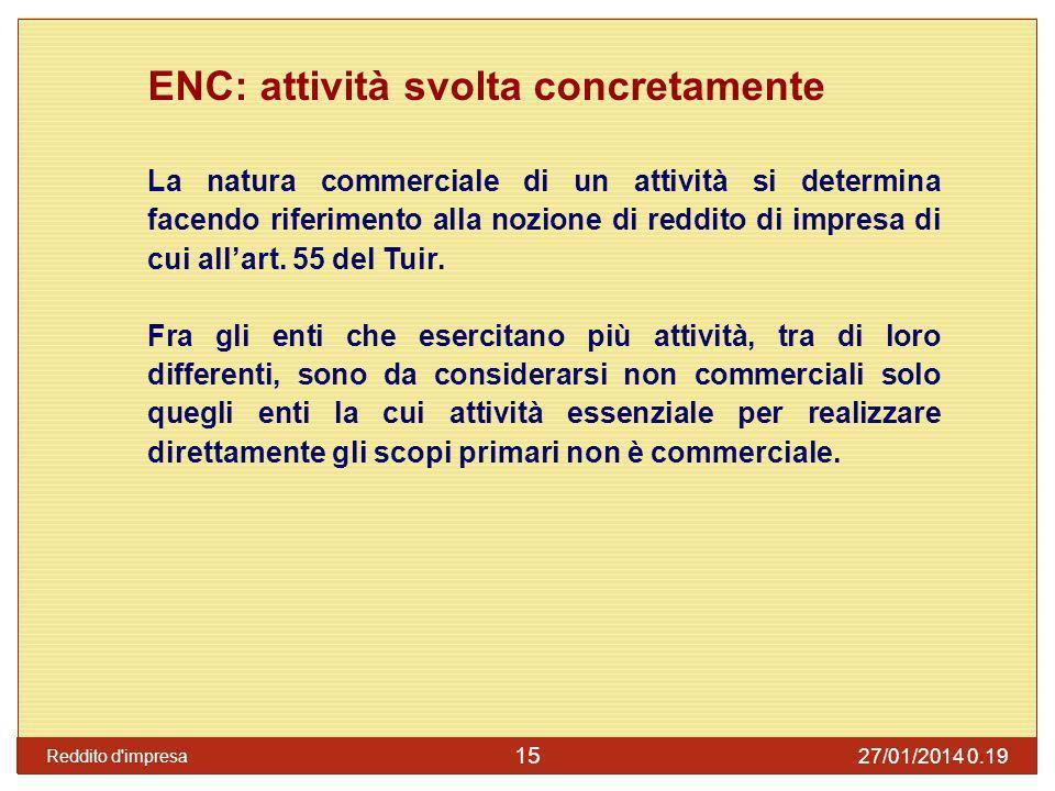ENC: attività svolta concretamente