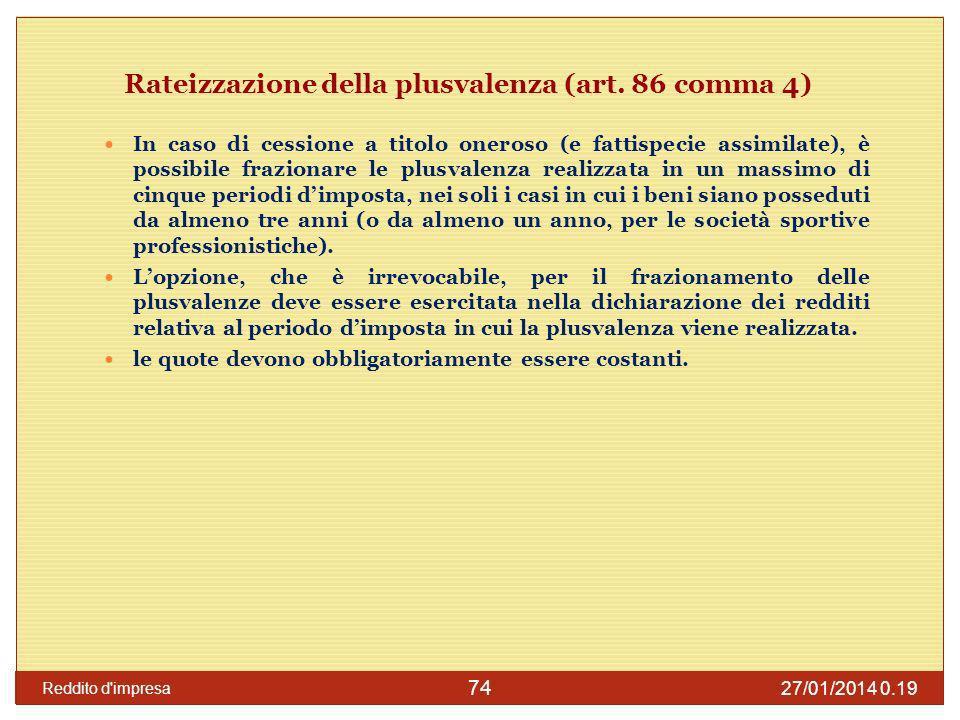 Rateizzazione della plusvalenza (art. 86 comma 4)