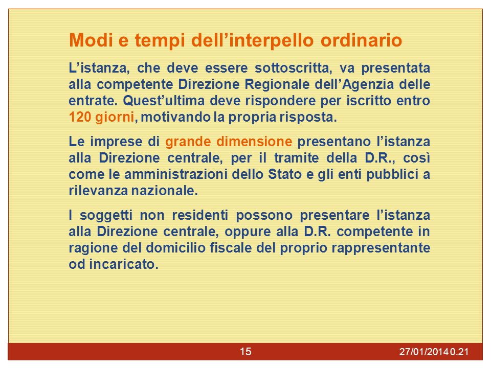 Modi e tempi dell'interpello ordinario