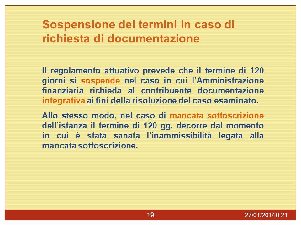 Sospensione dei termini in caso di richiesta di documentazione