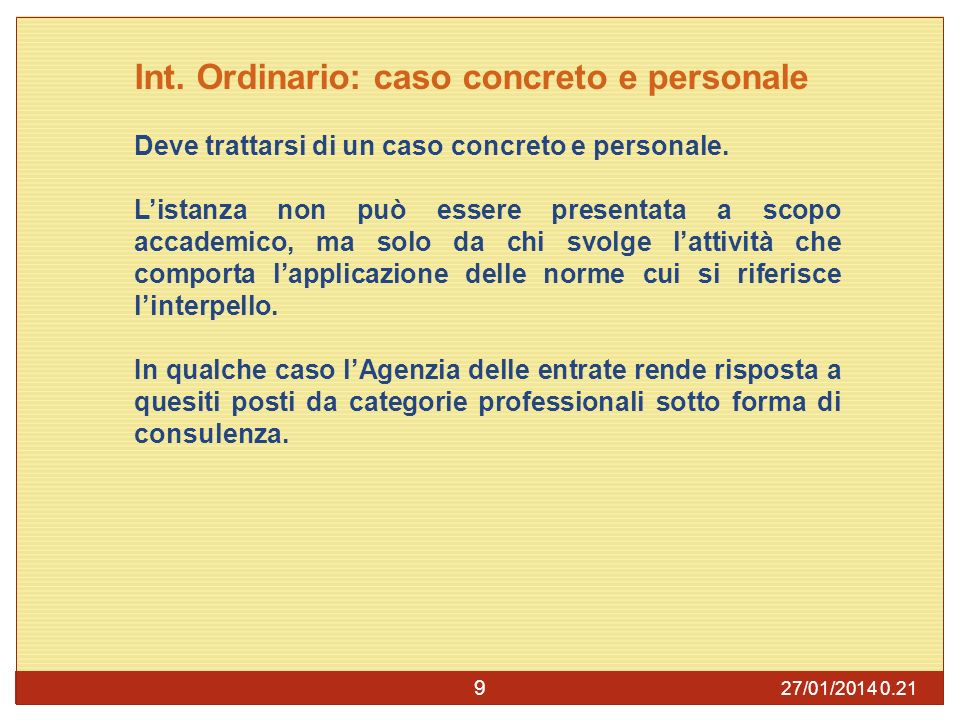 Int. Ordinario: caso concreto e personale