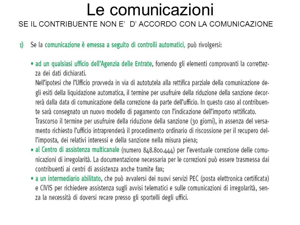 Le comunicazioni SE IL CONTRIBUENTE NON E' D' ACCORDO CON LA COMUNICAZIONE