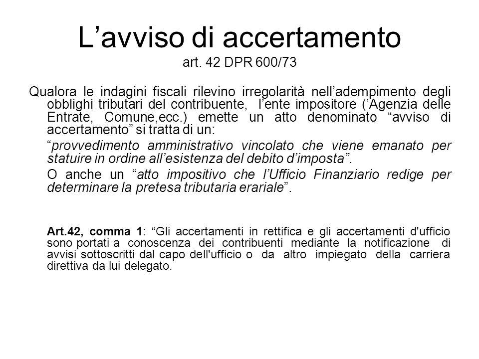 L'avviso di accertamento art. 42 DPR 600/73