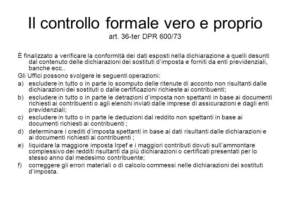 Il controllo formale vero e proprio art. 36-ter DPR 600/73