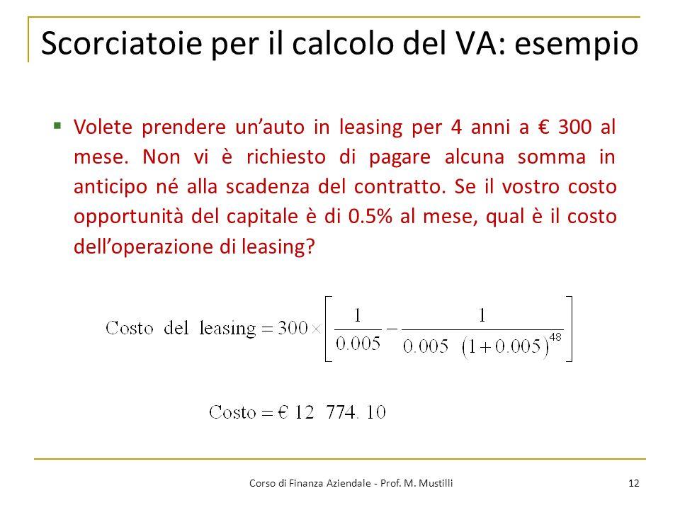 Scorciatoie per il calcolo del VA: esempio