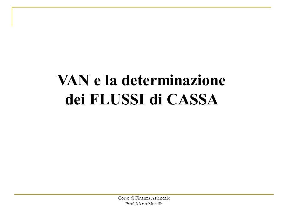 VAN e la determinazione dei FLUSSI di CASSA