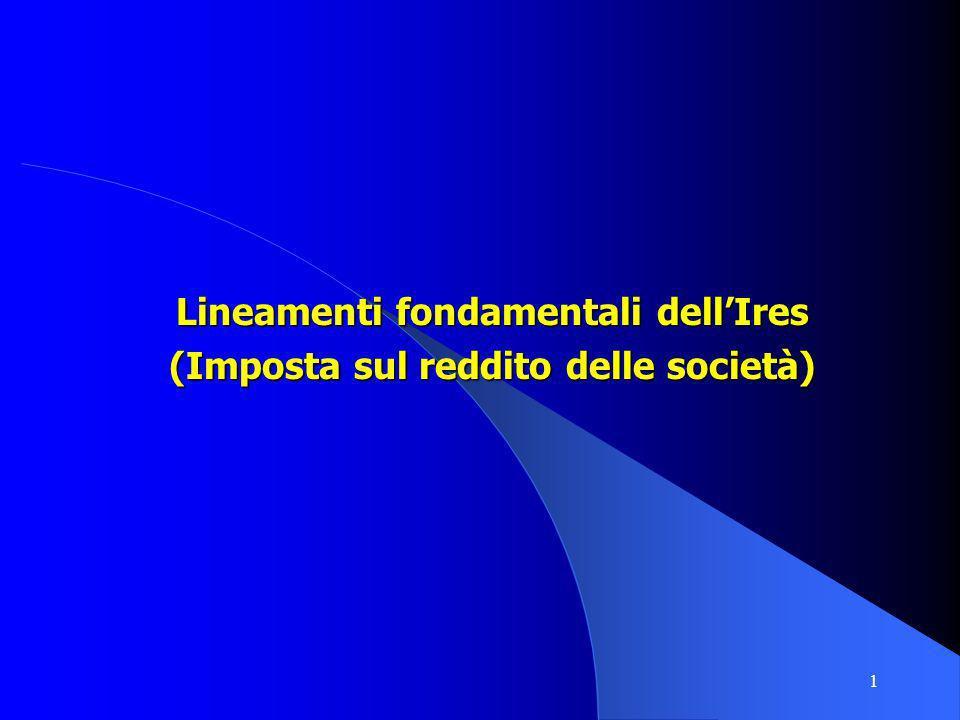 Lineamenti fondamentali dell'Ires (Imposta sul reddito delle società)