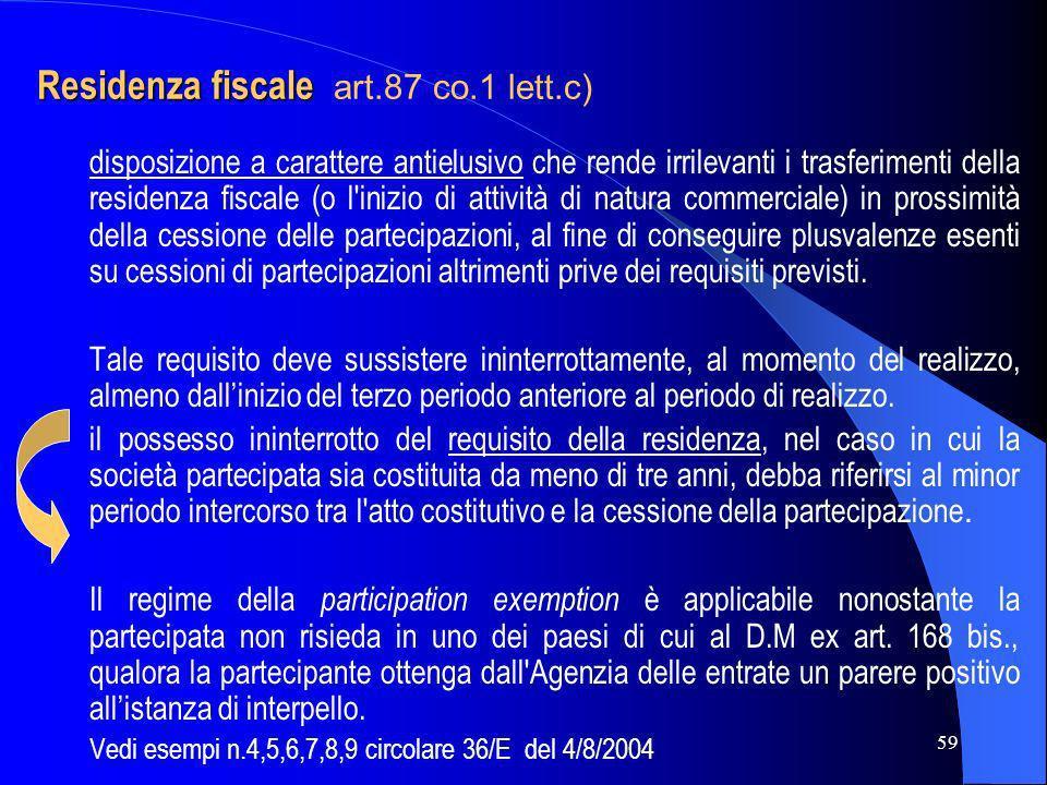 Residenza fiscale art.87 co.1 lett.c)