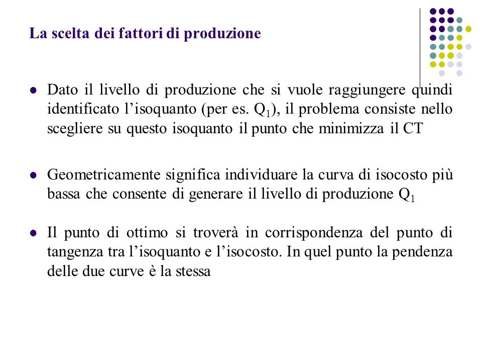 La scelta dei fattori di produzione