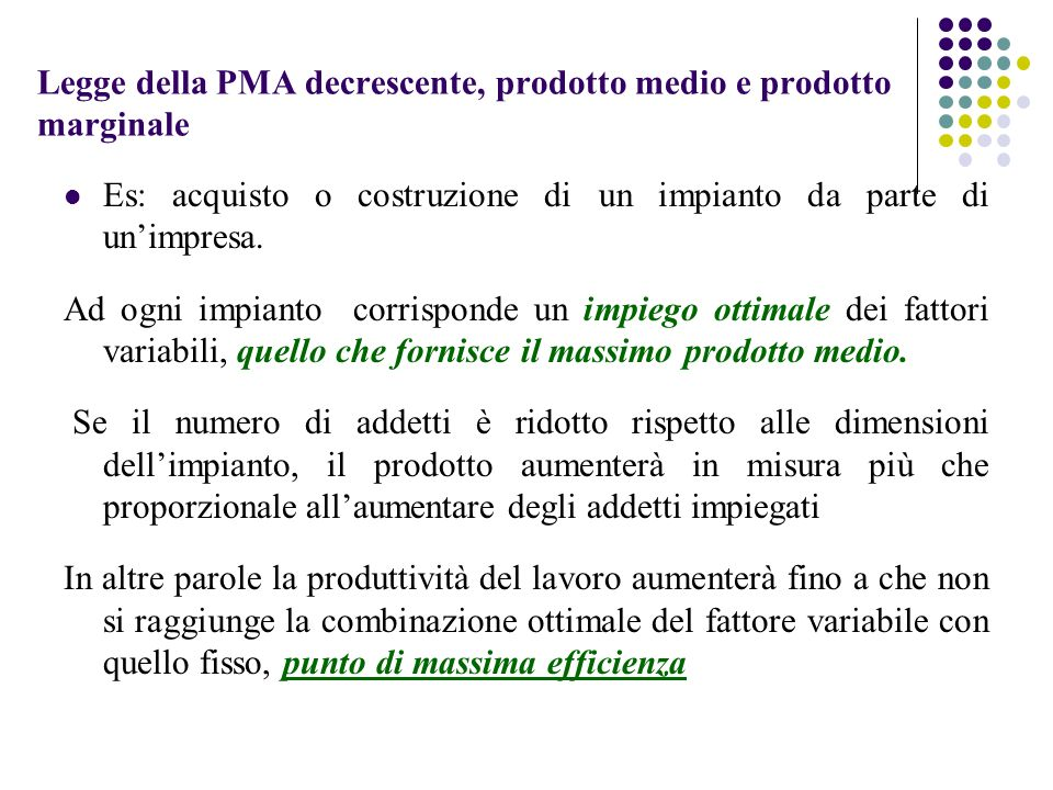 Legge della PMA decrescente, prodotto medio e prodotto marginale