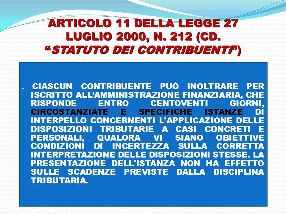 ARTICOLO 11 DELLA LEGGE 27 LUGLIO 2000, N. 212 (CD