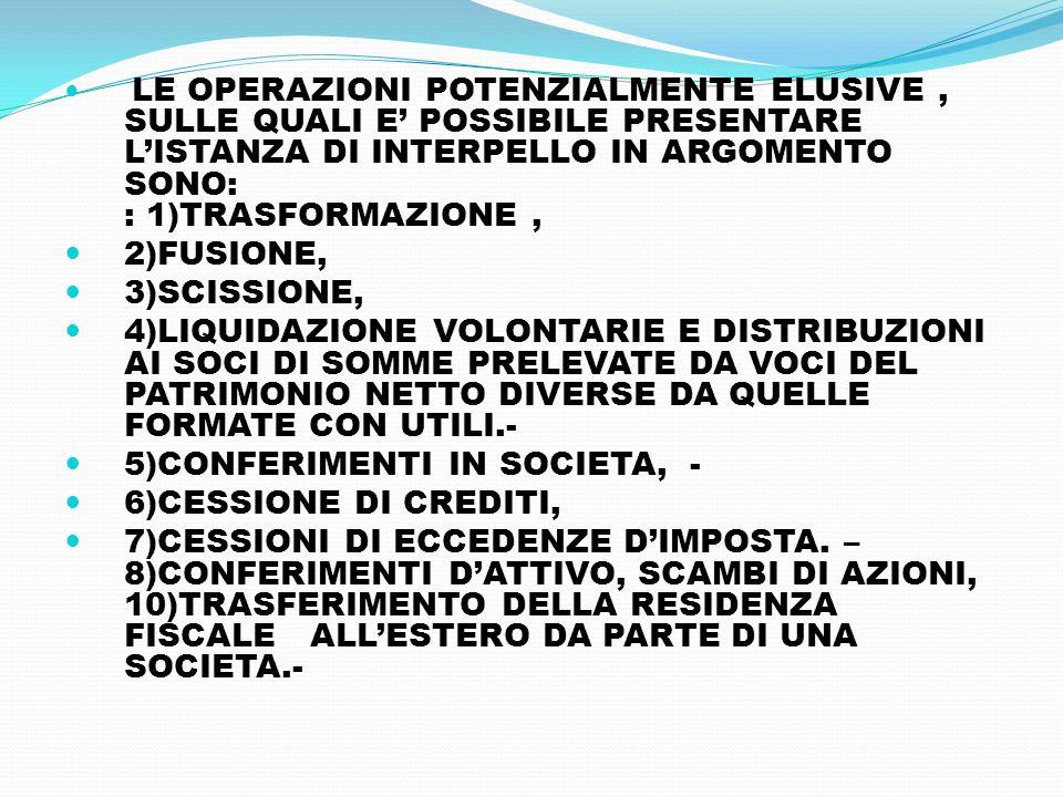 5)CONFERIMENTI IN SOCIETA, - 6)CESSIONE DI CREDITI,