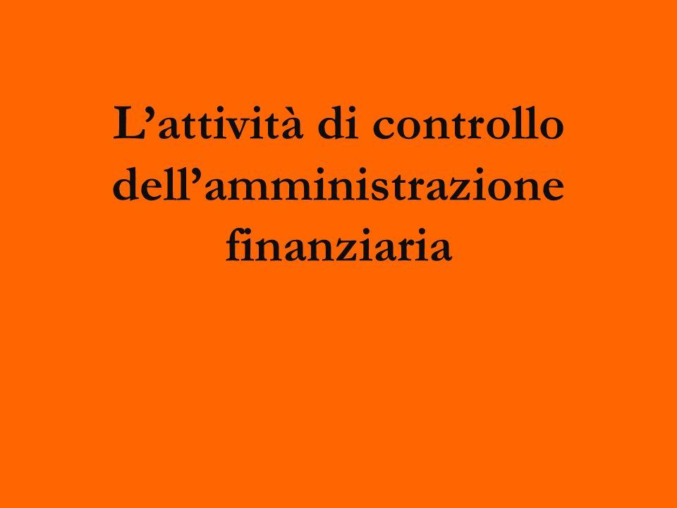 L'attività di controllo dell'amministrazione finanziaria