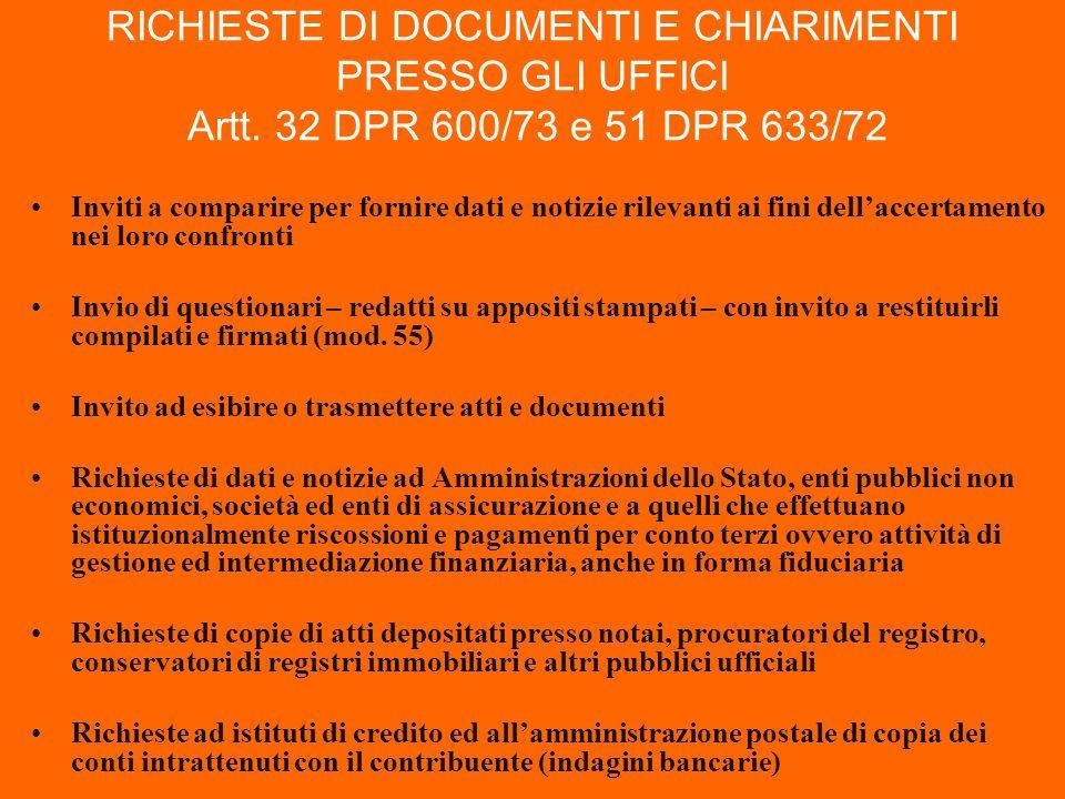 RICHIESTE DI DOCUMENTI E CHIARIMENTI PRESSO GLI UFFICI Artt