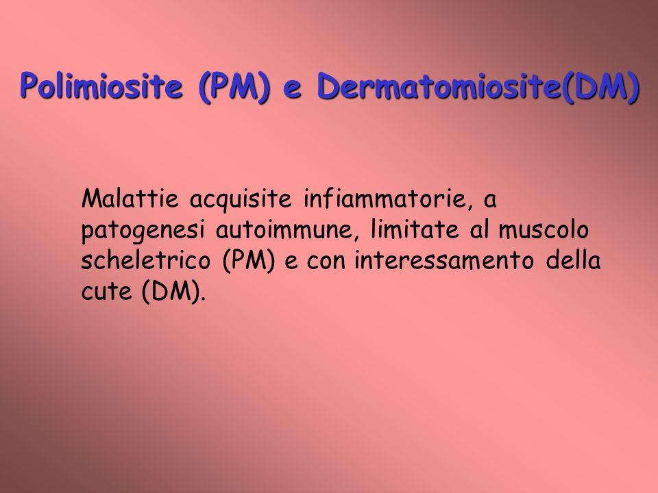 Polimiosite (PM) e Dermatomiosite(DM)