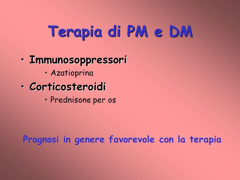 Terapia di PM e DM Immunosoppressori Corticosteroidi
