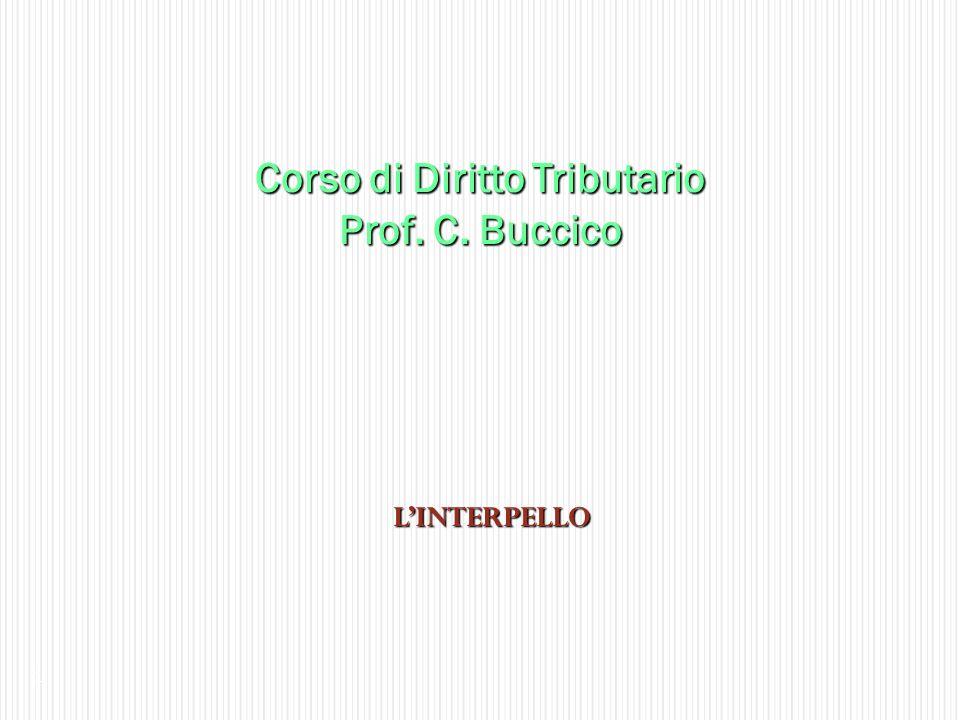 Corso di Diritto Tributario Prof. C. Buccico