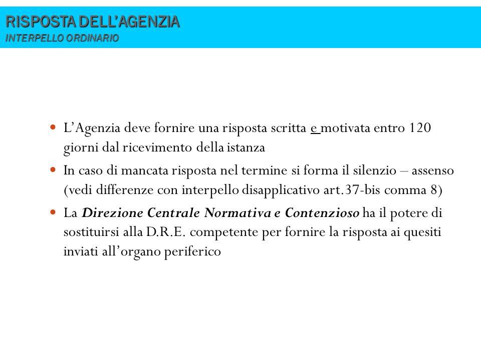 RISPOSTA DELL'AGENZIA INTERPELLO ORDINARIO