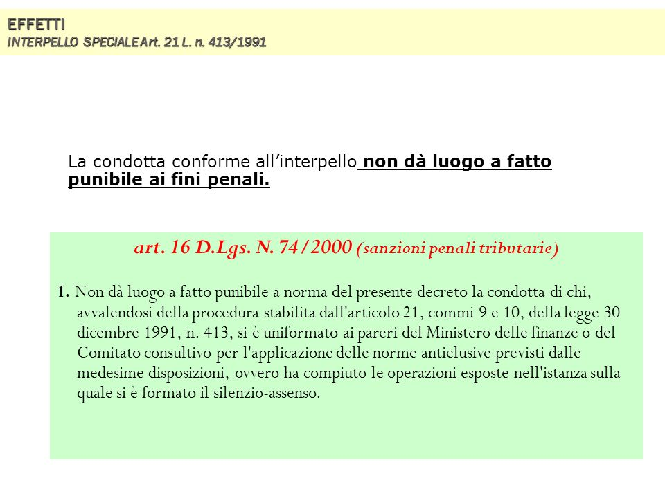 EFFETTI INTERPELLO SPECIALE Art. 21 L. n. 413/1991