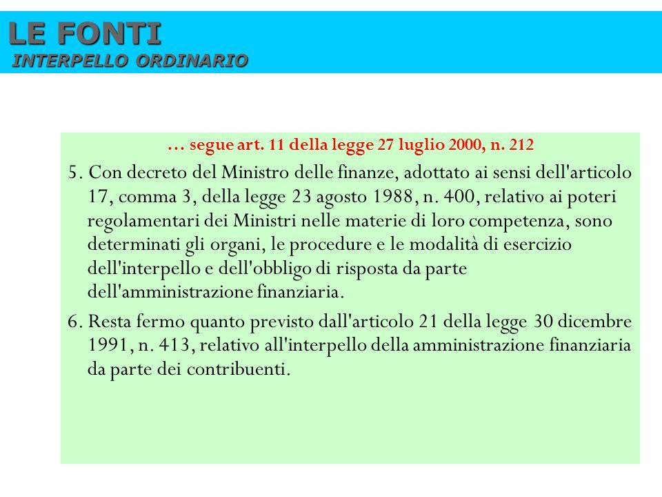 … segue art. 11 della legge 27 luglio 2000, n. 212
