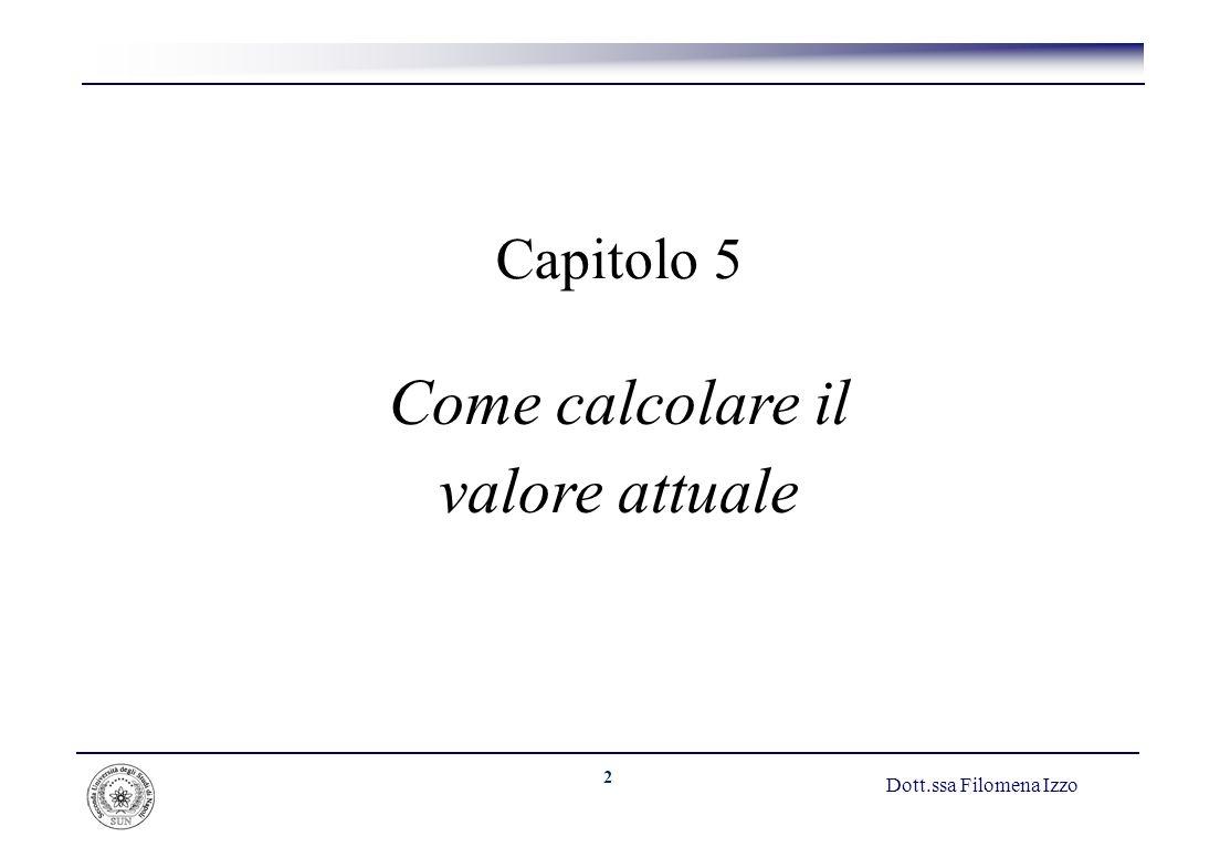 Come calcolare il valore attuale