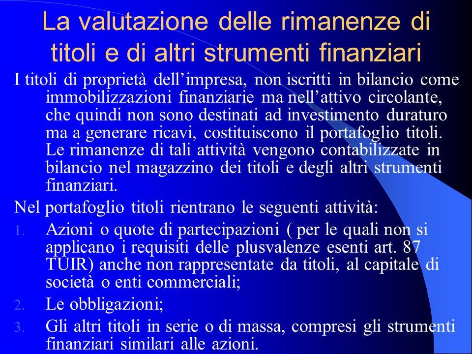 La valutazione delle rimanenze di titoli e di altri strumenti finanziari