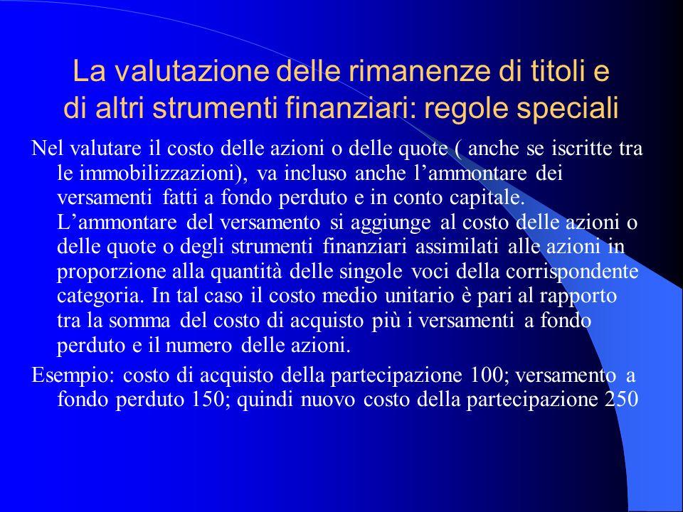 La valutazione delle rimanenze di titoli e di altri strumenti finanziari: regole speciali