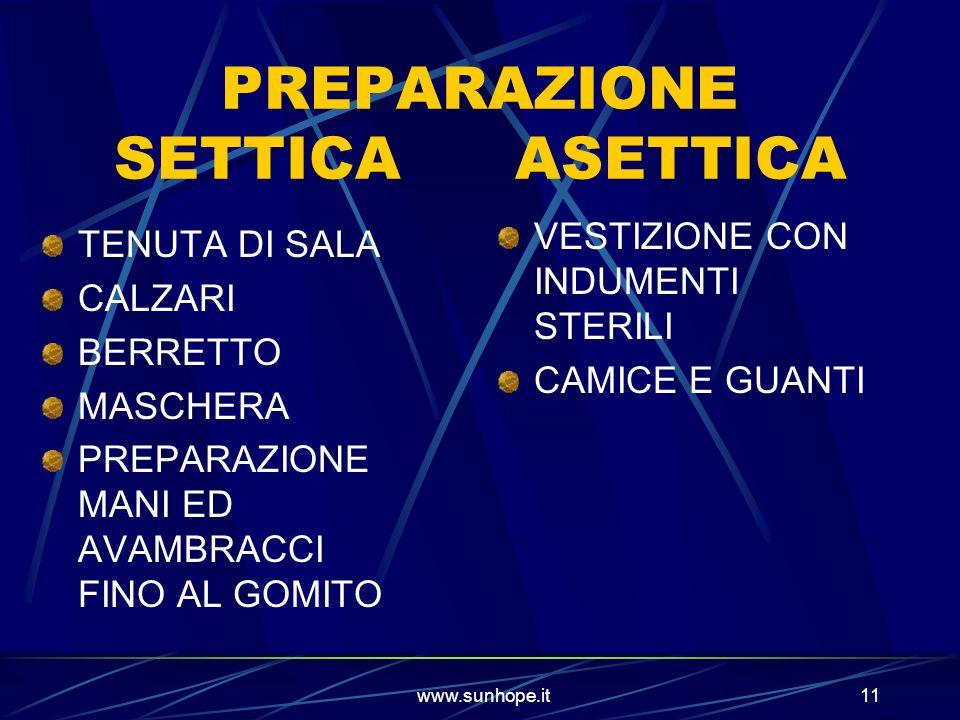 PREPARAZIONE SETTICA ASETTICA