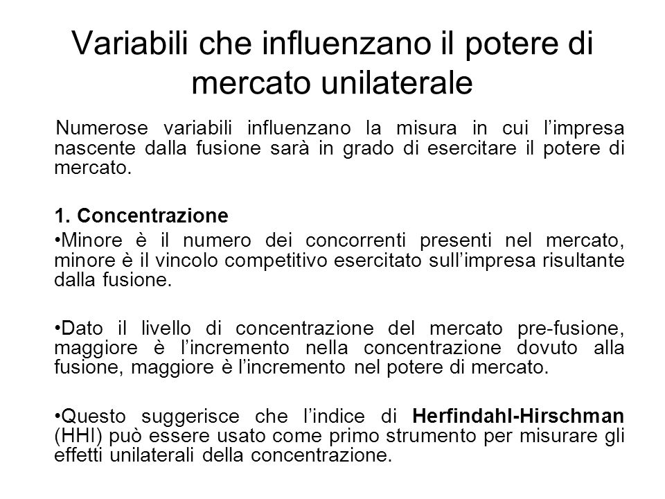 Variabili che influenzano il potere di mercato unilaterale
