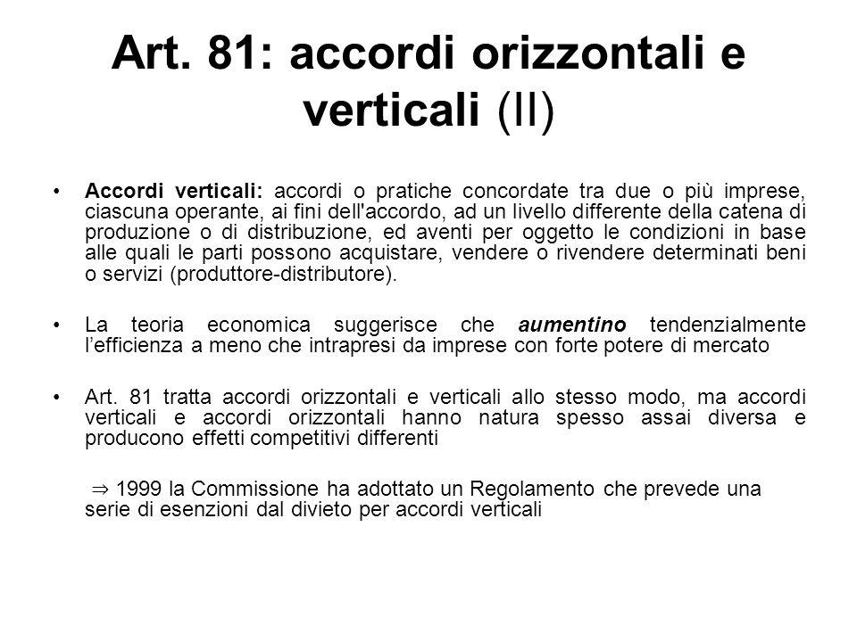 Art. 81: accordi orizzontali e verticali (II)