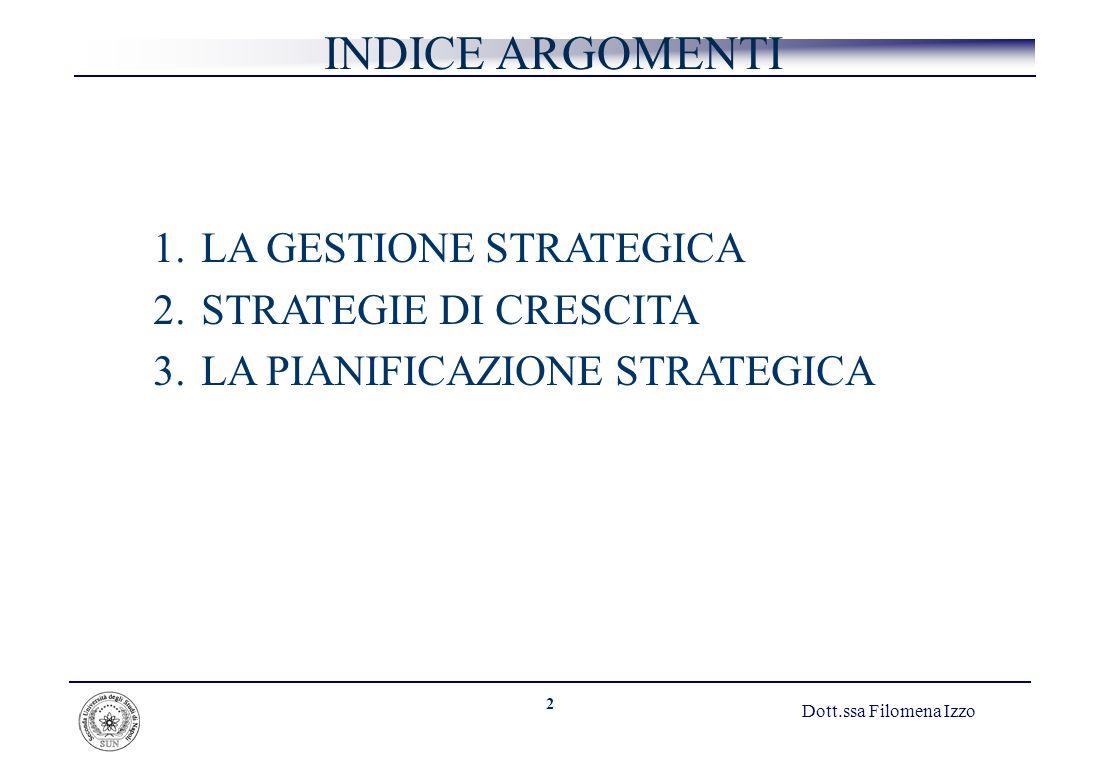 INDICE ARGOMENTI LA GESTIONE STRATEGICA STRATEGIE DI CRESCITA