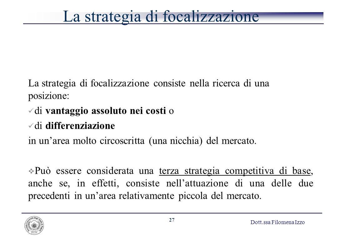 La strategia di focalizzazione