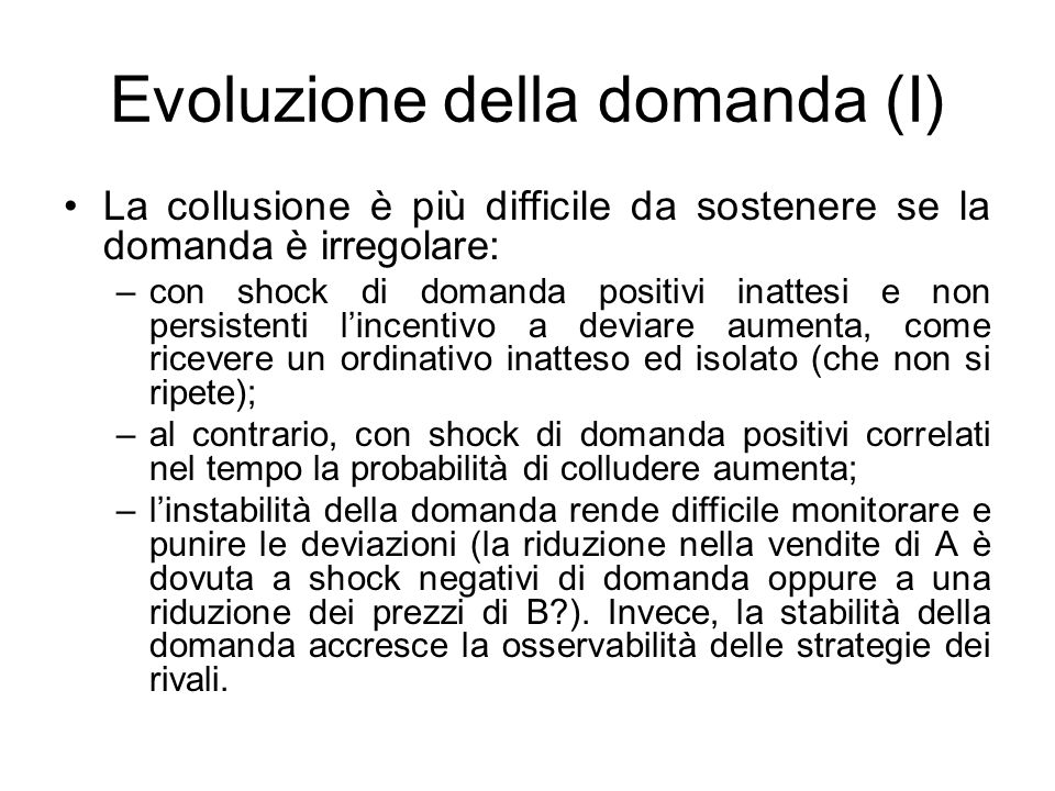 Evoluzione della domanda (I)