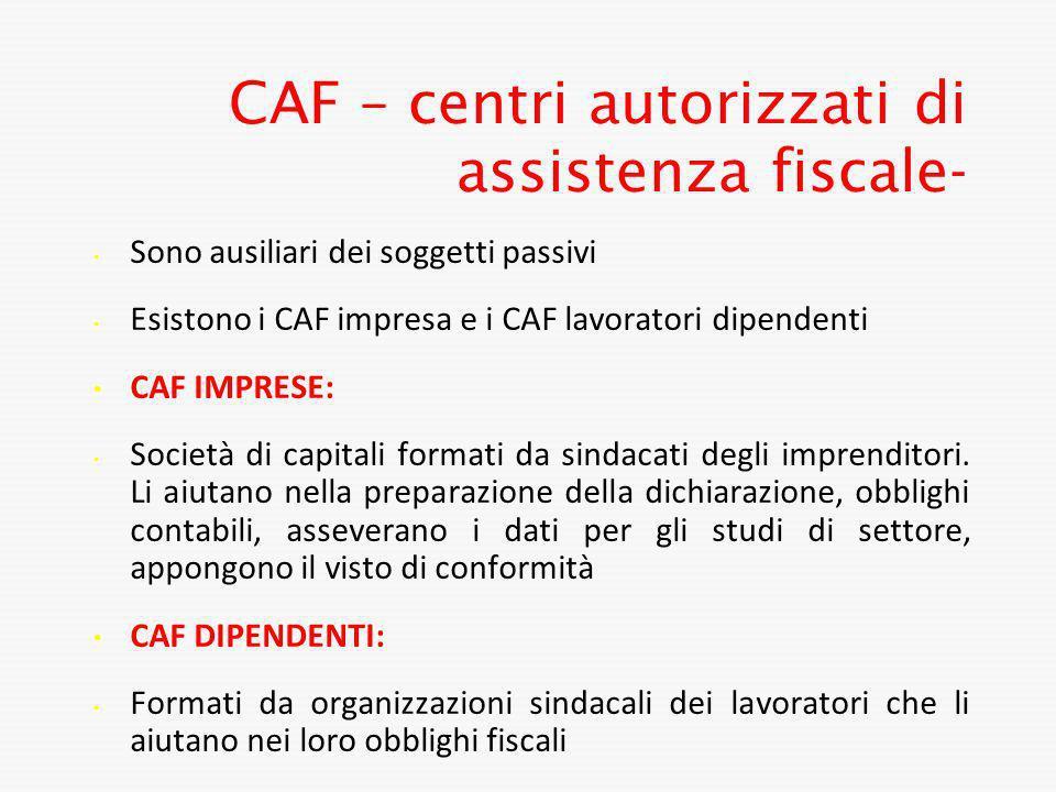CAF – centri autorizzati di assistenza fiscale-