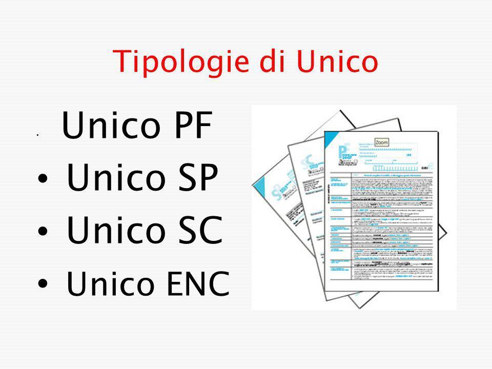 Tipologie di Unico Unico PF Unico SP Unico SC Unico ENC