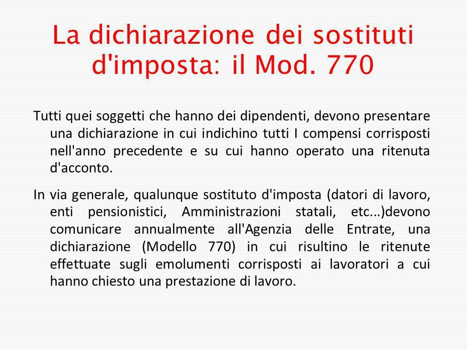 La dichiarazione dei sostituti d imposta: il Mod. 770