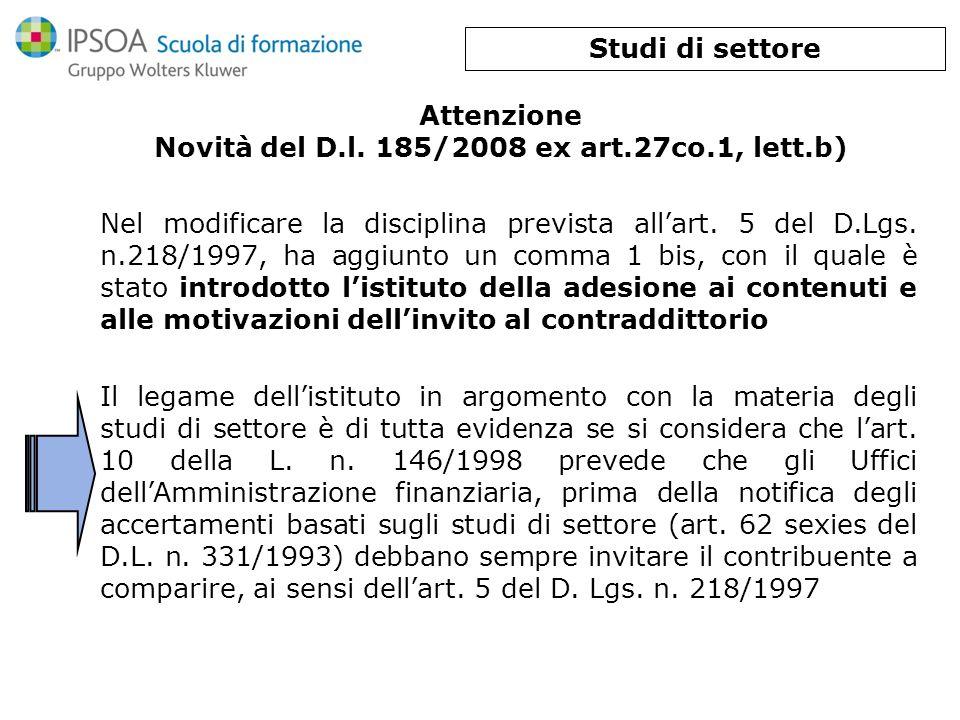 Attenzione Novità del D.l. 185/2008 ex art.27co.1, lett.b)